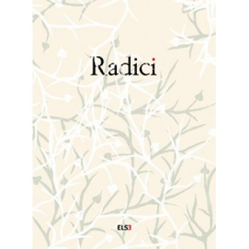 RADICI (SOLD OUT)