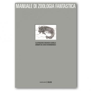 MANUALE DI ZOOLOGIA FANTASTICA | pop up illustrato da Maurizio Quarello | 2014