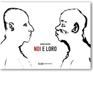 NOI E LORO