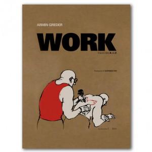 WORK   Armin Greder   2014